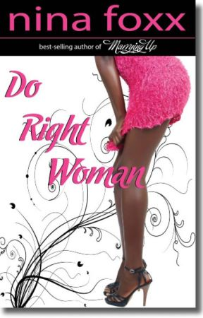 Do Right Woman by NinaFoxx