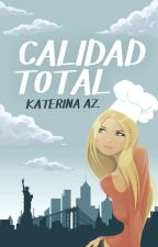 Calidad Total by katiealone