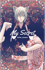 My Secret || Kamisama Hajimemashita - Fanfiction ♥ by AVie_Lovers