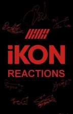 「iKON RÉACTIONS」 by majoralynn
