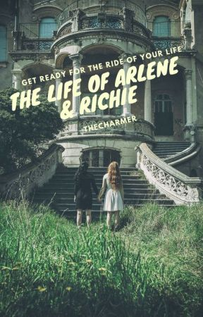 The Life Of Arlene & Richie  by Harryshots