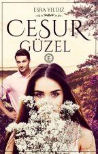 Cesur Güzel by Esra_Yildiz