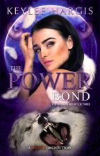 The Power Bond by keyleehargis