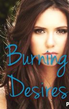 Burning Desires by Love_Desires23