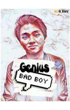 Genius Bad Boy by IS_Story
