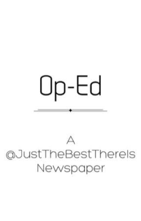 Op-Ed: A @JustTheBestThereIs Newspaper by JustTheBestThereIs
