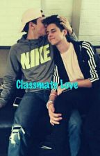 Classmate Love  by YoruNoYoake