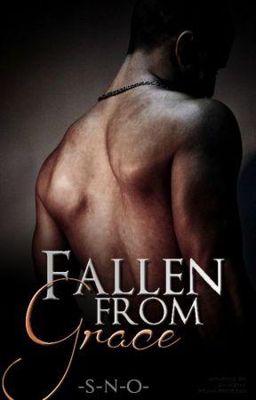 Fallen From Grace | BOOK 1 by -S-N-O-