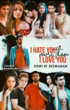 Manan I hate you more then I love you by sizzmanan