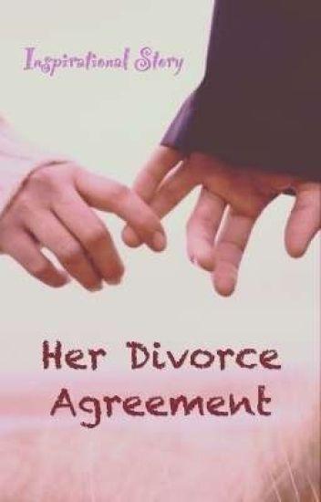 Her Divorce Agreement Completed  Zeinak  Wattpad