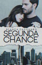 Segunda Chance by RoseZaccharo