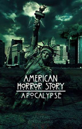 American Horror Story:  APOCALYPSE by KevinMurphyEW
