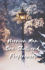Narnian Men One-shots and Preferences by Igotmadskills