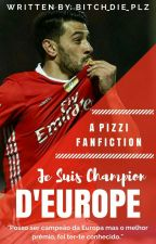 """Je Suis Champion D'europe"" - Pizzi ✔ by Bitch_Die_plz"