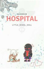 °|° Hospital °|° InkError °|° by Little_Jewel_doll