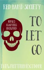 To Let Go  by thewritternextdoor