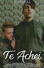 Te Achei ( Scömìche) by Ashtral