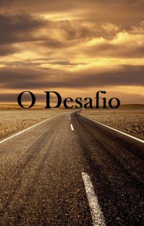 O Desafio by BrunoSena027