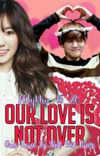 Our Love Is Not Over [BBIL 2] by mykha_15_26