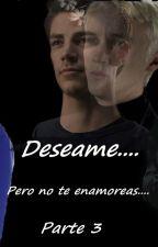 Deséame pero no te enamores (parte 3 ) by Dramione100x100