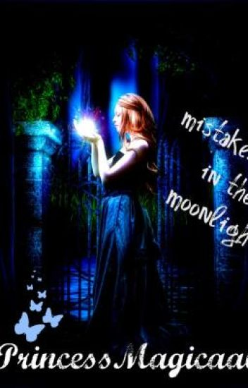 mistakes in the moonlight
