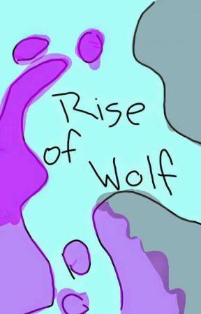 Rise Of Wolf: A Roleplay Book by Da_Kawaii_Fox