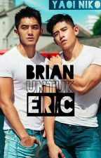 Brian untuk Eric by YaoiNiko