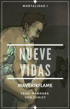 Nueve vidas (IronFrost - Traducción) by PandoraVonChrist