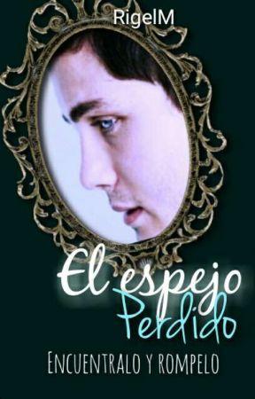 El espejo perdido. #EMPAwards by RigelM
