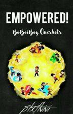 Empowered ~ BoBoiBoy Oneshots by ptxftvivi