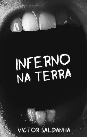Inferno na Terra by alouvictorr