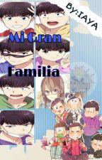 MI GRAN FAMILIA (osochoro,karatodo,ichijyushi) by ItaBroski