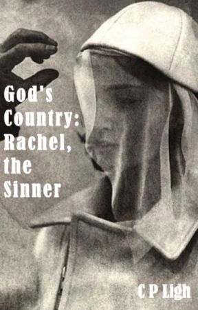 God's Country: Rachel, the Sinner by CPLigh