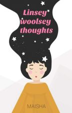 Linsey-Woolsey Thoughts by CutEandAwkwarD