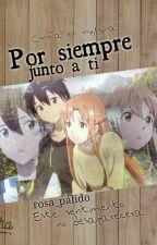 Por Siempre Junto A Ti by rosa_palido