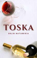 Toska [ON HOLD] by enatawiria