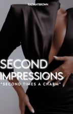 ||Second Impressions||   by radiantbrown