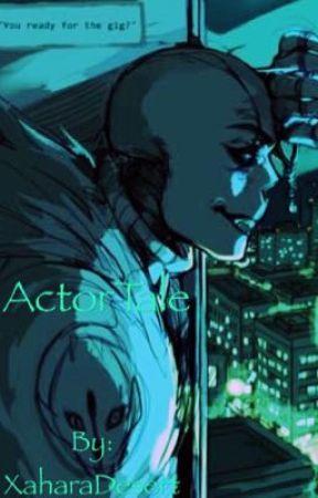 ActorTale (Gaster!Sans X Frisk) - Frisk's Diary: Entry 1 - Wattpad