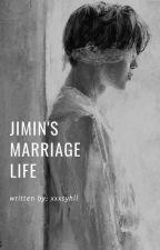 Jimin's Marriage Life by xxxsyhll