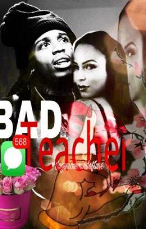 BAD Teacher  by ingeniousmindoftune
