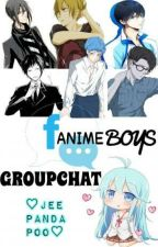 Fanime Boys Groupchat feat. YOU as Reader! by JeeMeetsPanda