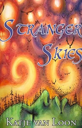 Stranger Skies (The Borderlands Saga #1) by katjevanloon
