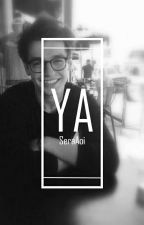 Ya (Sequel hantu) (BxB) by BlanklyWhite