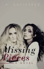 Missing Pieces  -Jerrie Fanfiction- by SincerelyCiaa