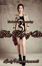 Flademian Monarchy 3: The Two of Us R-13 (COMPLETED) by LadyHawthornewall