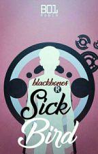 Sick Bird. by Haexxeity