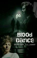 Blood dance (L.S) by story_1d_larry