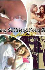 Ang Girlfriend Kong Siga by GlaiThea30
