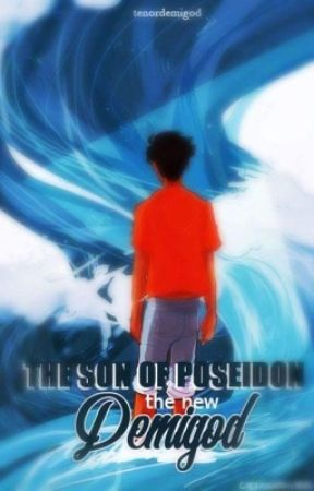THE SON OF POSEIDON : The New Demigod by tenordemigod