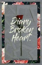 Diary Broken Heart by Febriyanidinda_